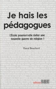 SP - TEM posts - LIVRE Je hais les pédagogues (2013 09 25)