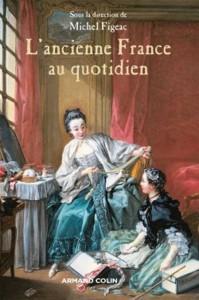 TEM - posts - LIVRE L'ancienne France au quotidien (2014 04 22) (1)