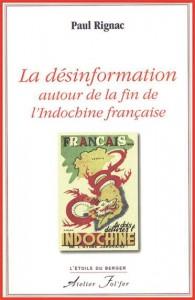 TEM - BOOK - LA DÉSINFORMATION AUTOUR DE LA FIN DE L´INDOCHINE FRANÇAISE 1