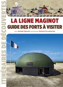 TEM - LA LIGNE MAGINOT  GUIDE DES FORTS À VISITER 1