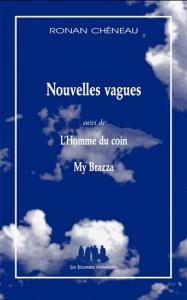 TEM - ROMAN - Nouvelles vagues (suivi de) L'Homme du coin (et de) My Brazza (2014 10 12) (1)
