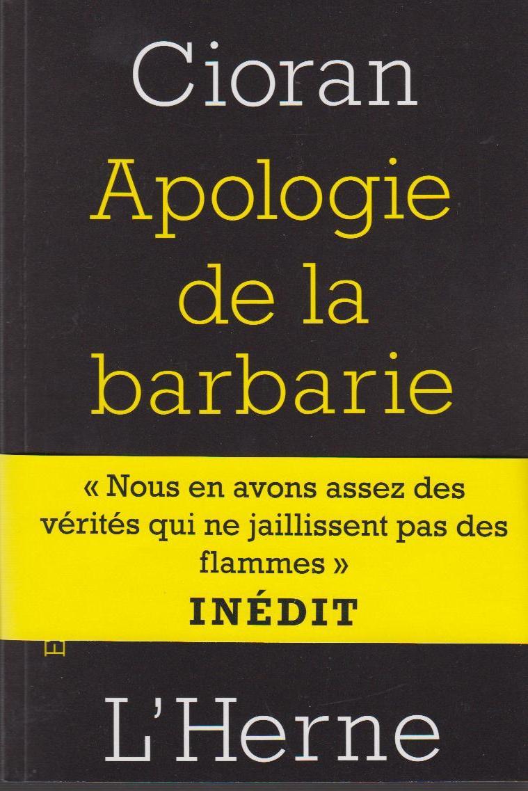 Apologie de la barbarie