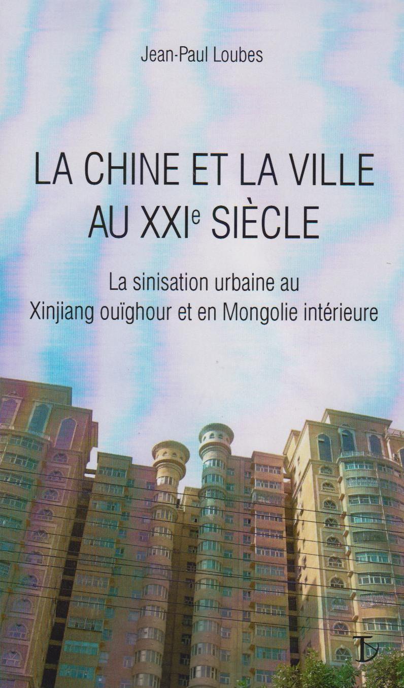 La Chine et la Ville au XXIè siècle