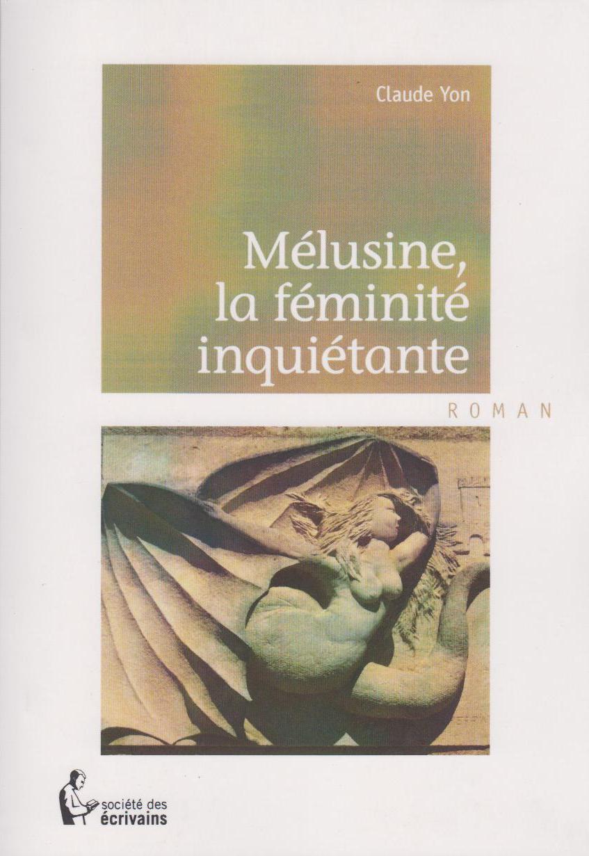 Mélusine, la féminité inquiétante