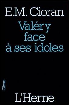 Valéry face à ses idoles