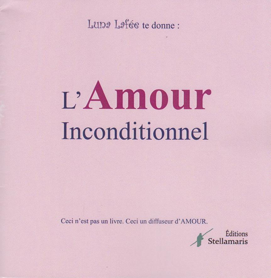 L'Amour inconditionnel