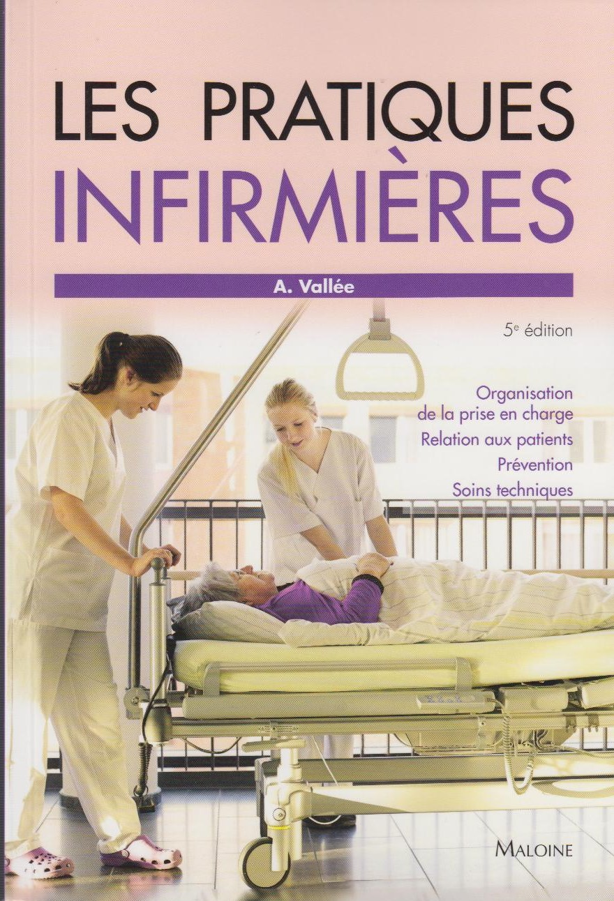 Les pratiques infirmières, 5e éd