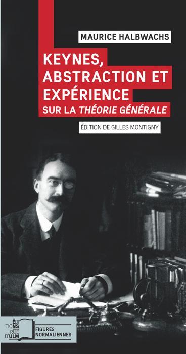 Keynes, abstraction et expérience