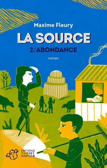 La Source Tome 2