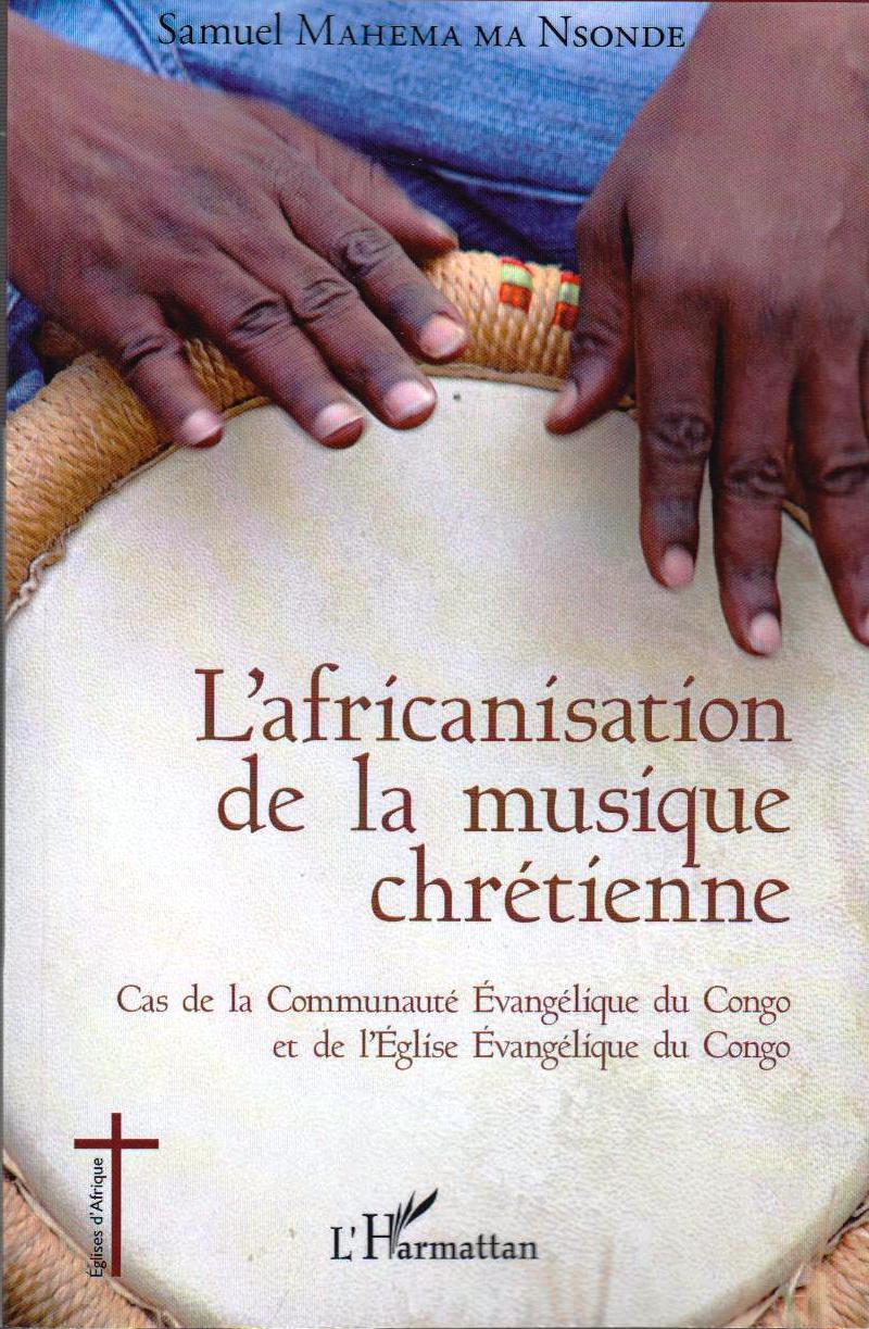L'africanisation de la musique chrétienne
