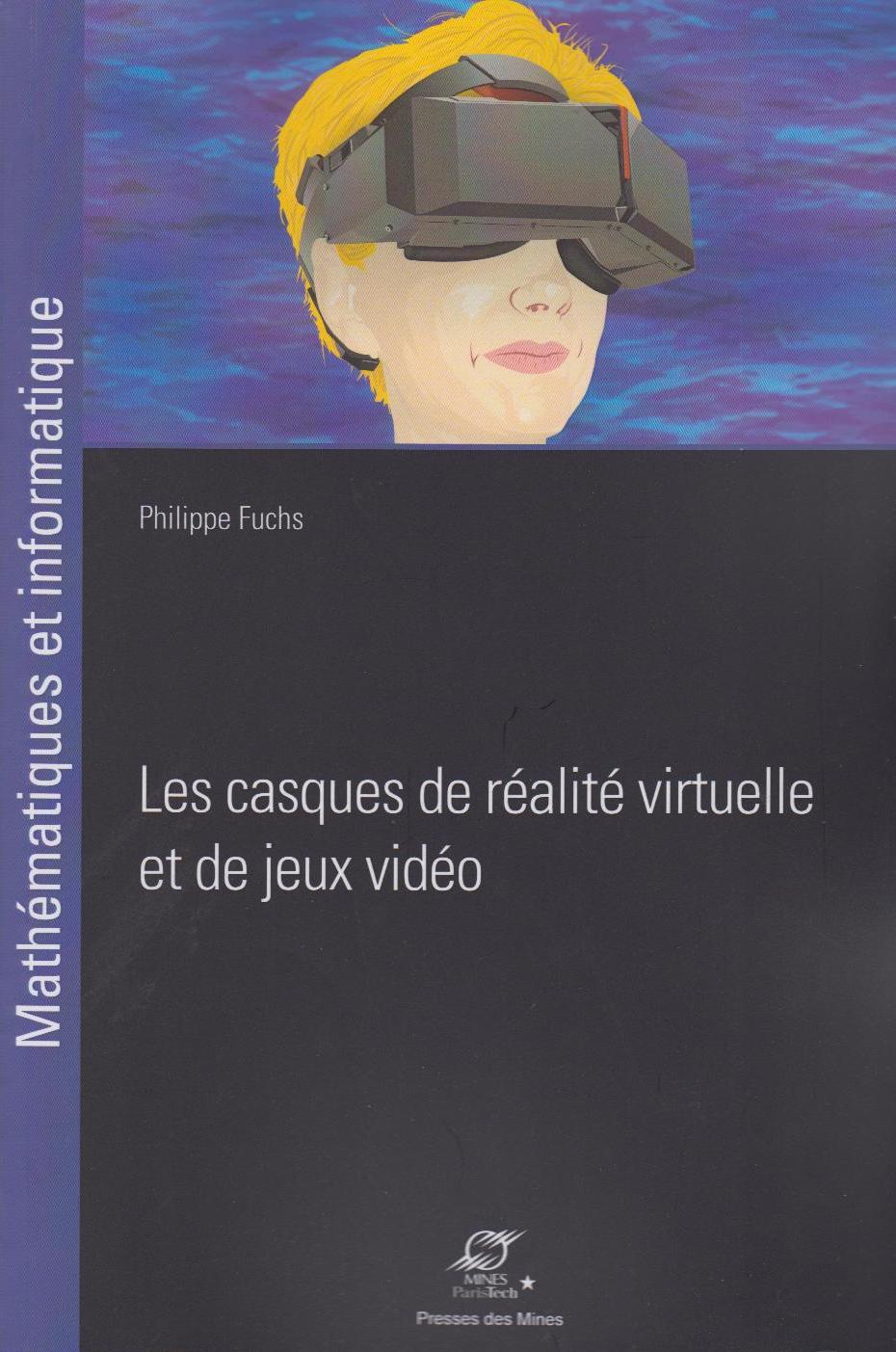 Les casques de réalité virtuelle et de jeux vidéo