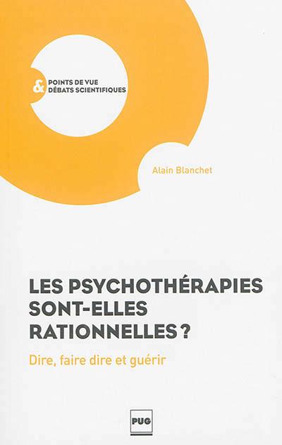 Les psychothérapies sont-elles rationnelles
