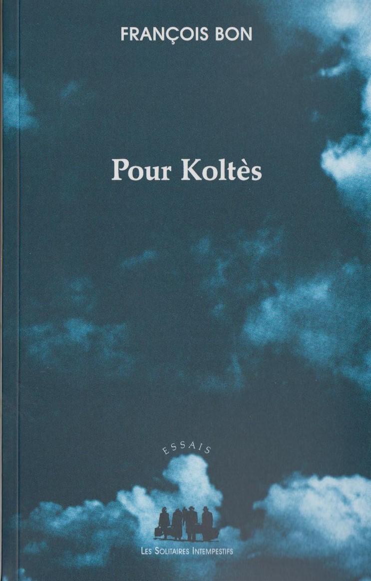 Pour Koltès