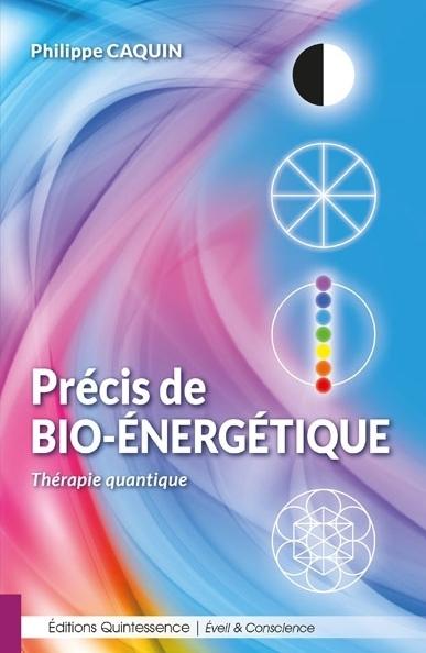 Précis de bio-énergétique