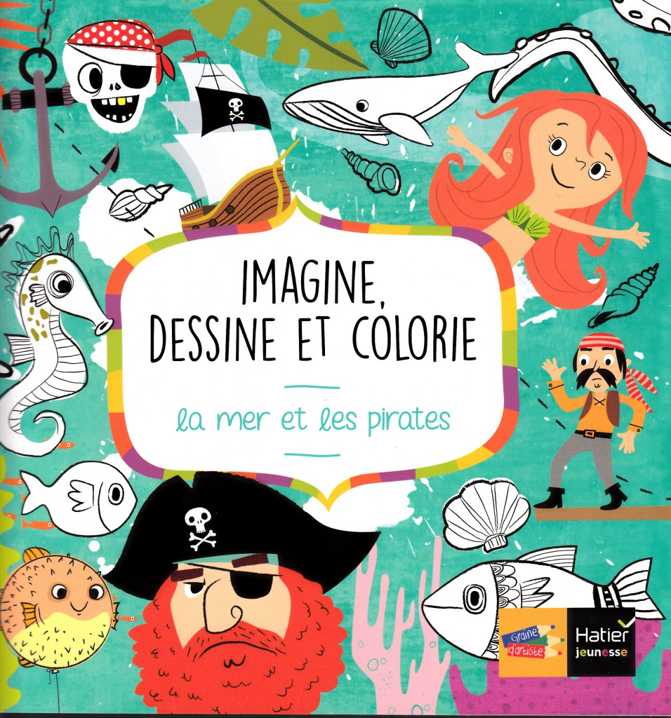Imagine, dessine et colorie la mer et les pirates