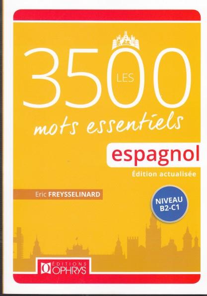 Les 3500 mots essentiels. Espagnol