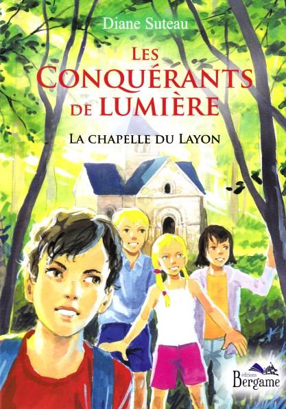 Les Conquérants de lumière – La Chapelle du Layon