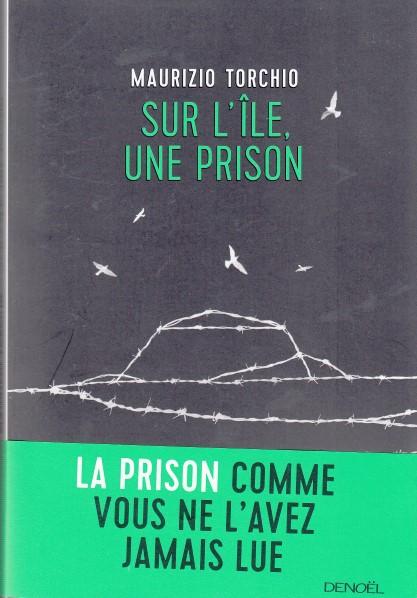 Sur l'île, une prison