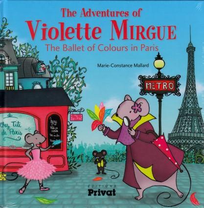 Une aventure de Violette Mirgue  Le ballet des couleurs à Paris