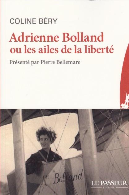 Adrienne Bolland ou les ailes de la liberté