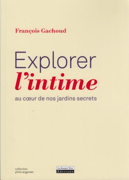 Explorer l' intime