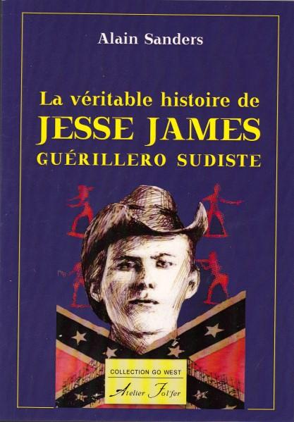 La véritable histoire de Jesse James, guérillero sudiste