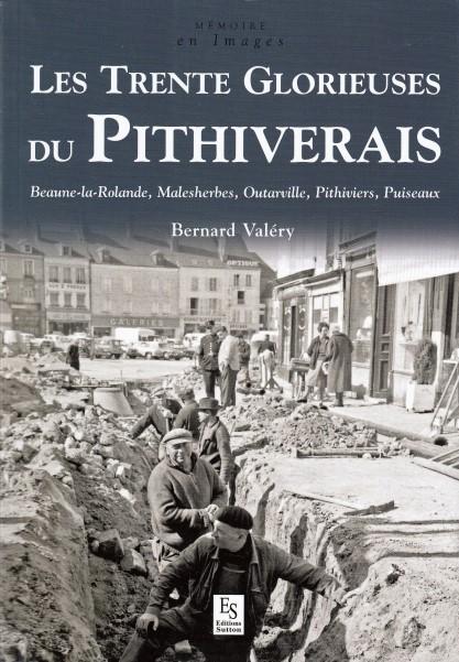 Les trente glorieuses du Pithiverais