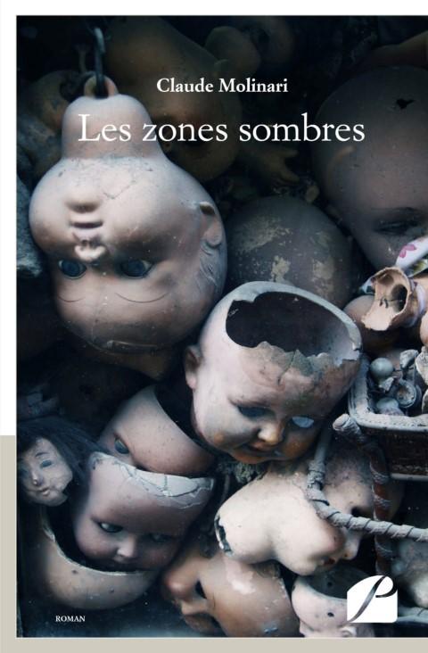 Les zones sombres - Claude Molinari