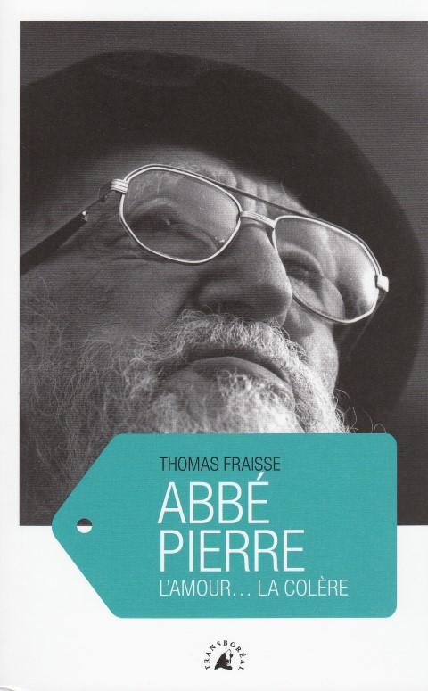 Abbé Pierre L'amour… la colère