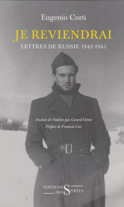 Je reviendrai, lettres de Russie 1942-1943