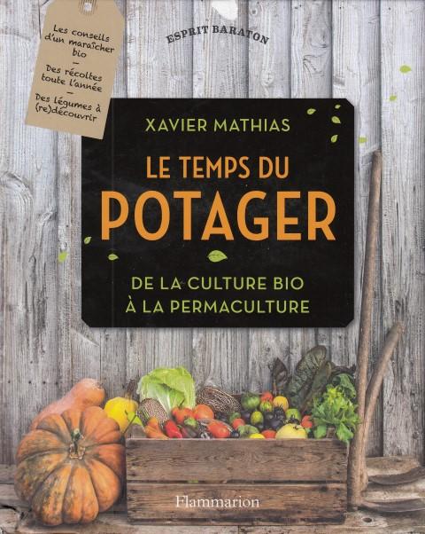 Le temps du potager - De la culture bio à la permaculture