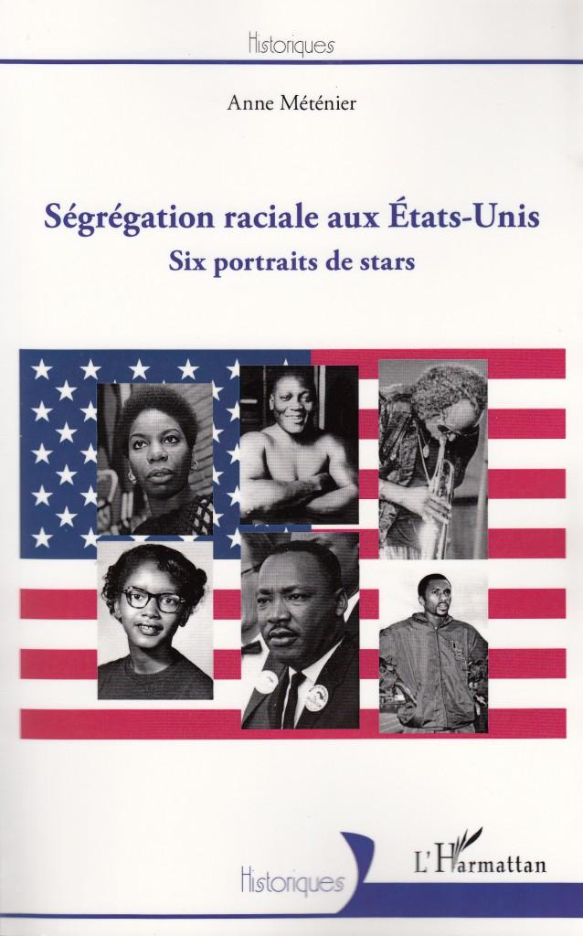 Ségrégation Raciale Aux Etats-Unis - Six Portraits De Stars