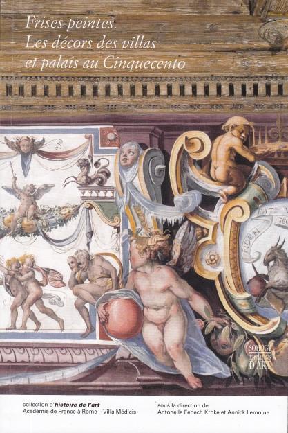 Frises peintes - Les décors des villas et palais au Cinquecento