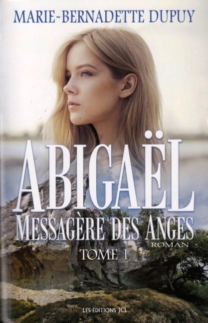 Abigaël, Messagère des Anges, T.1