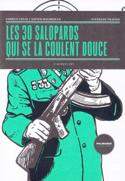 LES 30 salopards qui se la coulent douce