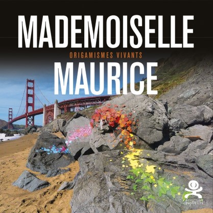 Mademoiselle Maurice - Origamismes vivants