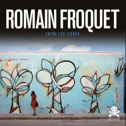 Romain Froquet - Entre les lignes