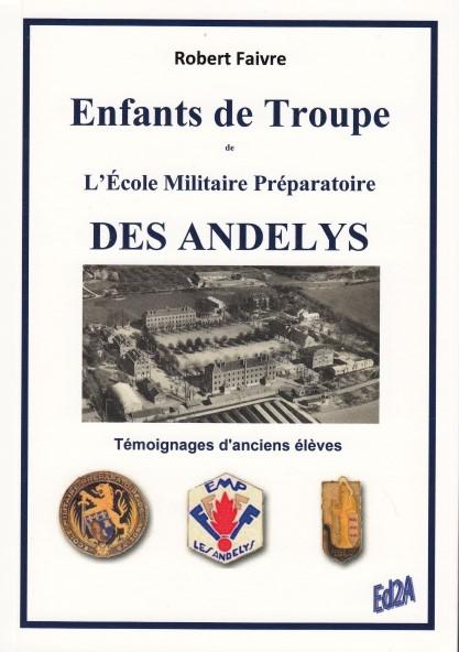Enfants de Troupe de l'Ecole Militaire Préparatoire des Andelys - Témoignages d'anciens élèves