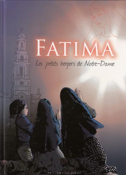 Fatima - Les petits bergers de Notre-Dame