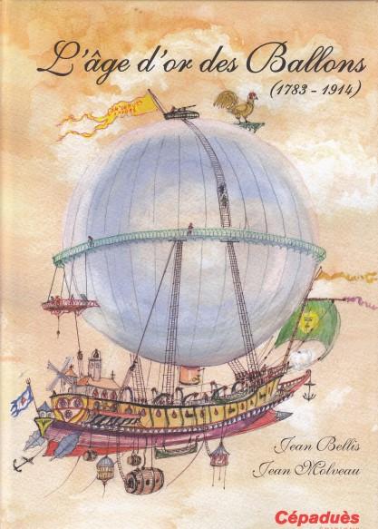 L'âge d'or des Ballons - 1783-1914
