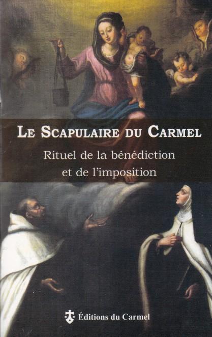 Le Scapulaire du Carmel - Rituel de la bénédiction et de l'imposition