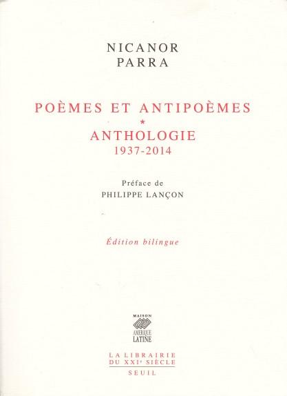 Poèmes et antipoèmes (1937-1954) - Anthologie (1952-2014)