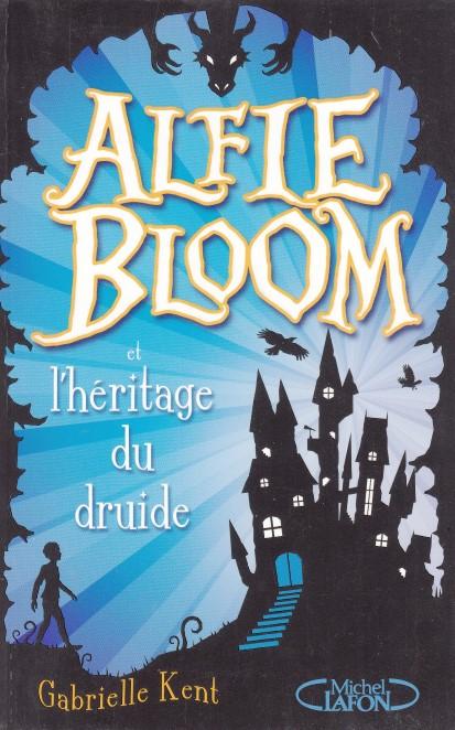 Alfie Bloom Tome 1