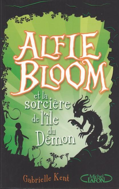 Alfie Bloom Tome 3