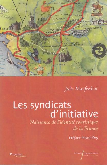 Les syndicats d'initiative - Naissance de l'identité touristique de la France