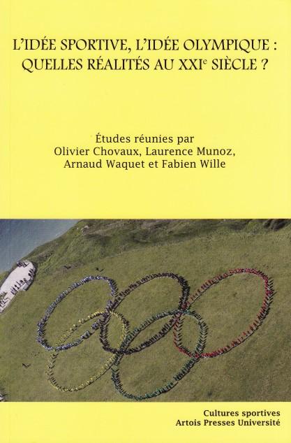 L'idée sportive, l'idée olympique  quelles réalités au XXIe siècle