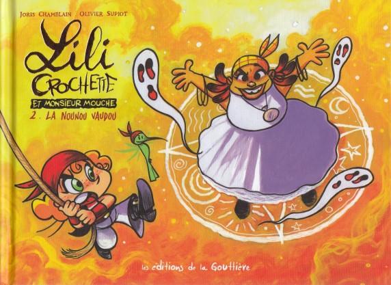 Lili Crochette et Monsieur Mouche Tome 2