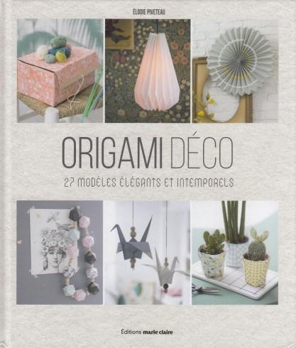 Origami déco - 27 modèles élégants et intemporels