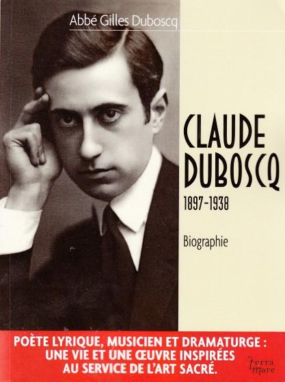Claude Duboscq - Poète, musicien et dramaturge chrétien