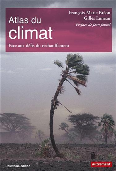Atlas du climat - Face aux défis du réchauffement